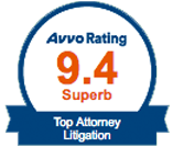 Avvo Rating 9.4 Top Attorney Litigation Badge